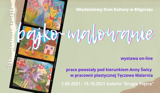 zdjęcie do artykułu - wystawa Bajko-Malowanie